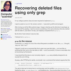 Recovering deleted files using only grep