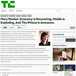 Mary Meeker: Economy Is Recovering, Mobile Is Exploding, And The