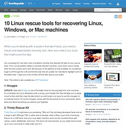 10 Linux rescue tools for recovering Linux, Windows, or Mac machines