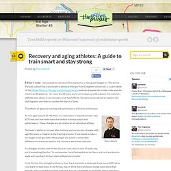 Recovery and aging athletes: A guide to train smart and stay strong