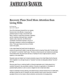 Recovery Plans Need More Attention than Living Wills - Bank Think Article