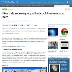 Five data recovery apps that could make you a hero