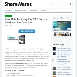 iCare Data Recovery Pro 7.9.0 Crack + Serial Number Download - ShareWarez