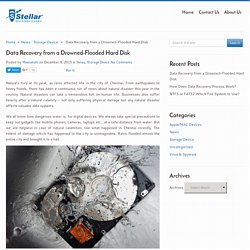 Data Recovery from a Drowned-Flooded Hard Disk - Stellar Data Recovery