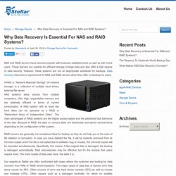 Why Data Recovery Is Essential For NAS and RAID Systems?