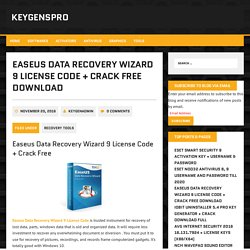 Easeus Data Recovery Wizard 9 License Code + Crack Free Download