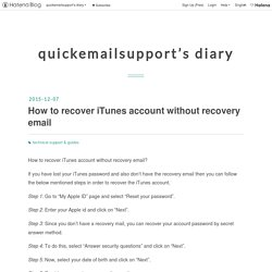 How to recover iTunes account without recovery email - quickemailsupport's diary