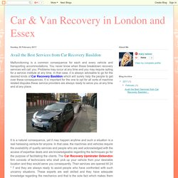 Car & Van Recovery in London and Essex: Avail the Best Services from Car Recovery Basildon