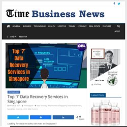 Top '7' Data Recovery Services in Singapore