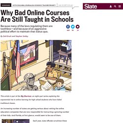 Why online credit recovery courses are underregulated in many states.