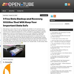 9 Free Data Backup and Recovery Utilities That Will Keep Your Important Data Safe