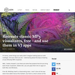 Recreate classic MP3 visualizers, free - and use them in VJ apps - CDM Create Digital Music