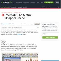 Recreate The Matrix Chopper Scene