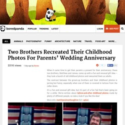 Two Brothers Recreated Their Childhood Photos For Parents' Wedding Anniversary