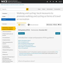 Walking and cycling: local measures to promote walking and cycling as forms of travel or recreation