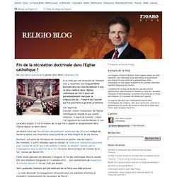 Fin de la récréation doctrinale dans l'Eglise catholique ? - Religioblog