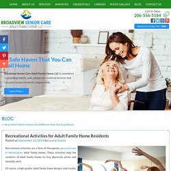 Recreational Activities for Adult Family Home Residents