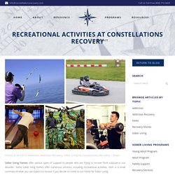 Recreational Activities At Constellations Recovery