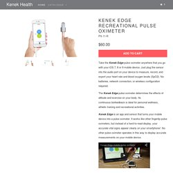 Kenek Edge Recreational Pulse Oximeter - Kenek Health
