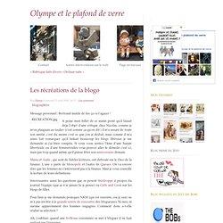 Les récréations de la blogo - Olympe et le plafond de verre - b