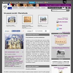Un passé recréé : Pierrefonds