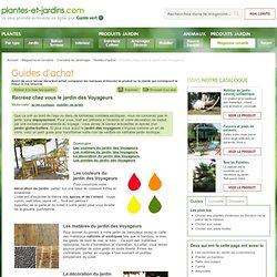 Recréez chez vous le jardin des Voyageurs (Guides d'achat)