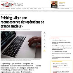 Phishing : Il y a une recrudescence des op rations de grande a