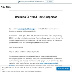 Recruit a Certified Home Inspector – Site Title