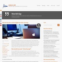 Rolle des Recruiters und die Aufgabe des Active-Sourcings - Marcus K. Reif