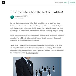 How recruiters find the best candidates! - Energy sourcing - Medium