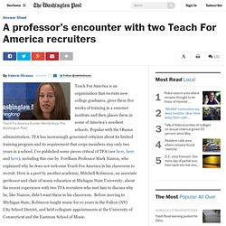 A professor's encounter with two Teach For America recruiters