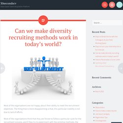Can we make diversity recruiting methods work in today's world?