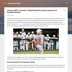 4 Reasons Why To Consider College Baseball Recruiting Companies For Baseball Selection?