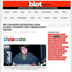 FBI Considers Recruiting HS Students for Cybersecurity Jobs