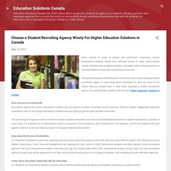 Choose a Student Recruiting Agency Wisely For Higher Education Solutions in Canada