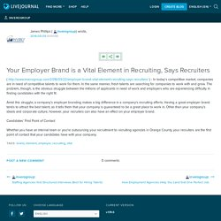 Your Employer Brand is a Vital Element in Recruiting, Says Recruiters: inverogroup