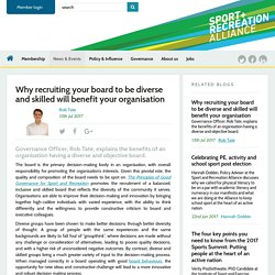 Why recruiting your board to be diverse and skilled will benefit your organisation