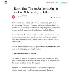 5 Recruiting Tips to Students Aiming for a Golf Scholarship in USA