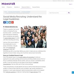 Social Media Recruiting: Understand the Legal Guidelines