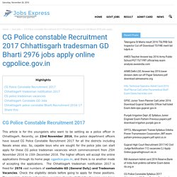 CG Police constable Recruitment 2017 Chhattisgarh 2976 Jobs