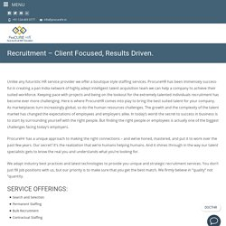 Recruitment Company - Client Focused, Results Driven. - Procure HR