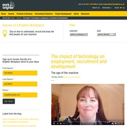The impact of technology on employment, recruitment and development – Work Brighter