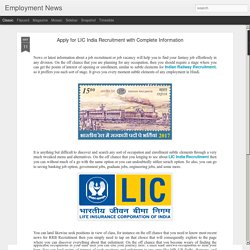Apply for LIC India Recruitment with Complete Information