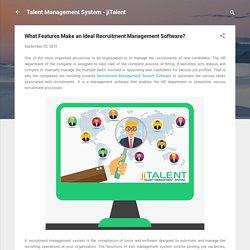 What Features Make An Ideal Recruitment Management Software?