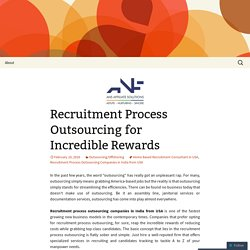 Recruitment Process Outsourcing for Incredible Rewards