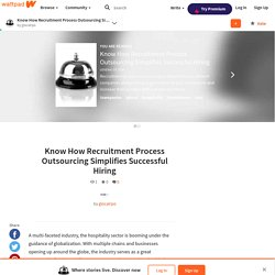 Know How Recruitment Process Outsourcing Simplifies Successful Hiring