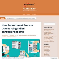 How Recruitment Process Outsourcing Sailed Through Pandemic