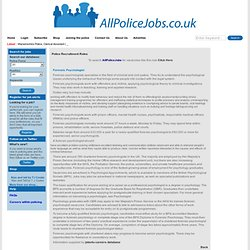 All Police Jobs - Recruitment within UK Police Forces for Forensic Psychologist