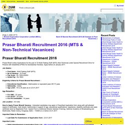 Prasar Bharati Recruitment 2016 (MTS & Non-Technical Vacanices)- Rozgardarpan