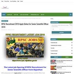 RPSC Recruitment 2019 Apply Online For Senior Scientific Officer 2019